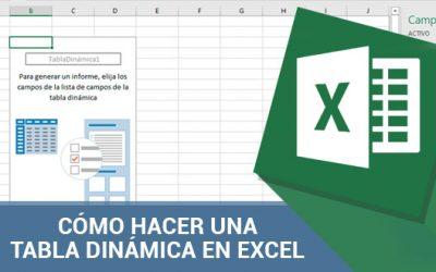 Cómo hacer una tabla dinámica en Excel paso a paso